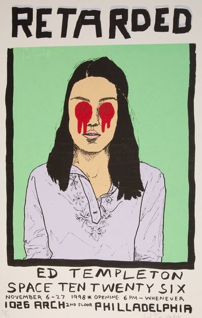 Ed Templeton, 'Retarded, poster', 1998