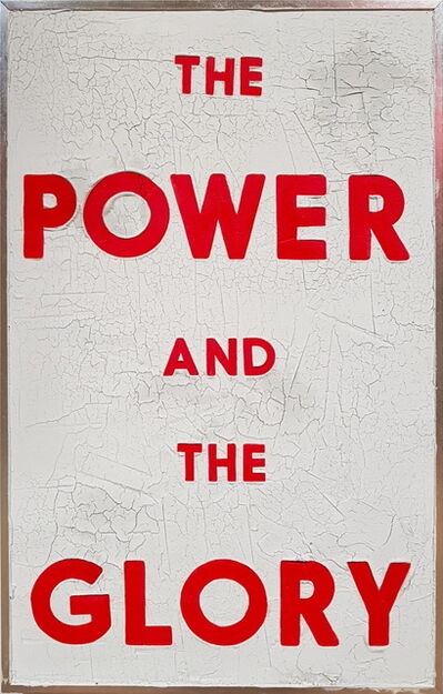 Dangerous Minds Artists, 'The Power and the Glory', 2019