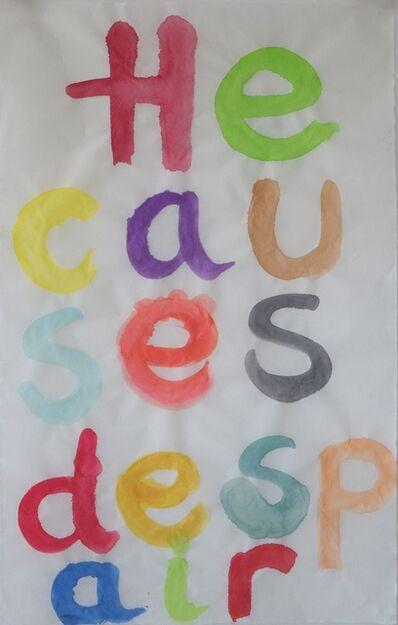 Maria Pask, 'He causes despair ', 2020