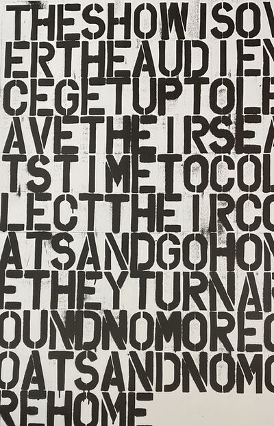 Christopher Wool, 'Untitled (The Show is Over)', 2015