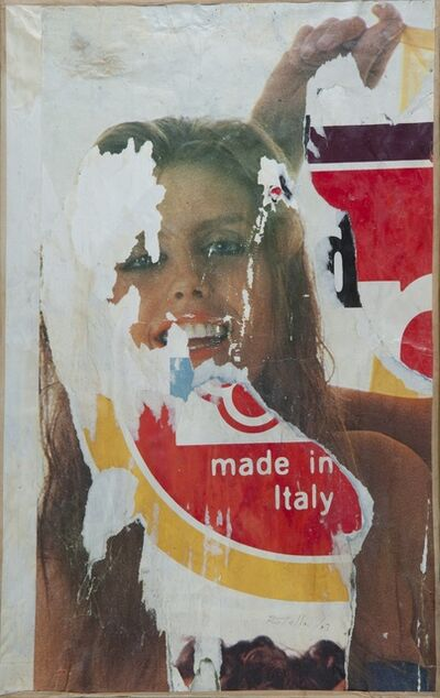 """Mimmo Rotella, 'UNTITLED - """"MADE IN ITALY"""" ', ca. 1988"""