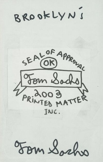 Tom Sachs, 'Seal of Approval, artist's book', c. 2003