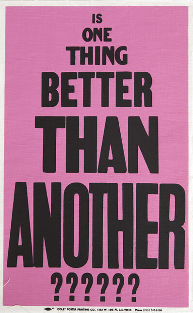 Allen Ruppersberg, 'Poster Object (Is One Thing Better Than Another?????)', 1988