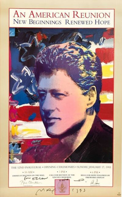 Peter Max, 'Bill Clinton 1993 Inauguration Poster', 1993