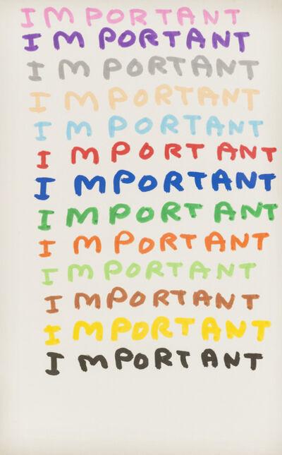 David Shrigley, 'Important', 2007