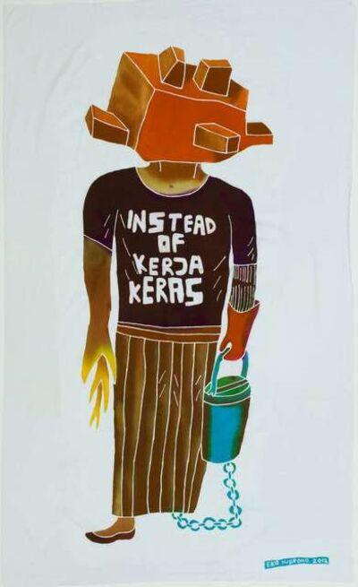 Eko Nugroho, 'Instead of Kerja Keras', 2012