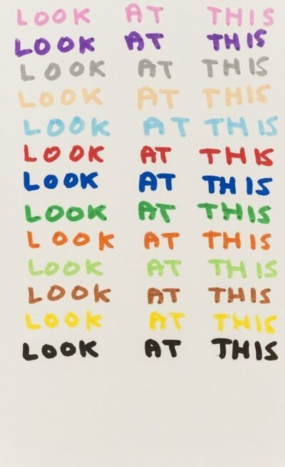 David Shrigley, 'Look At This', 2007
