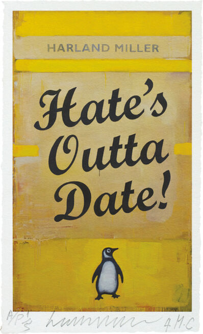 Harland Miller, 'Hate's Outta Date', 2017