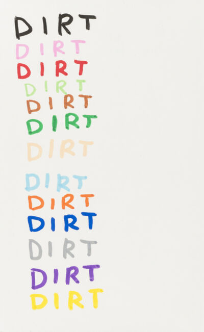 David Shrigley, 'Dirt', 2007