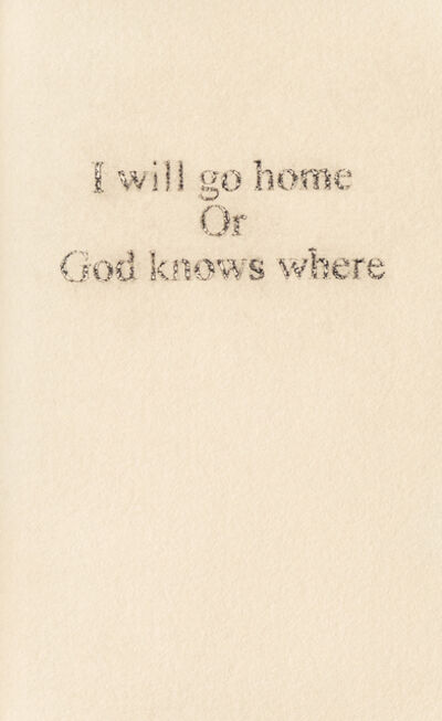 Yannick De Serre, 'I will go home or God knows where ', 2019