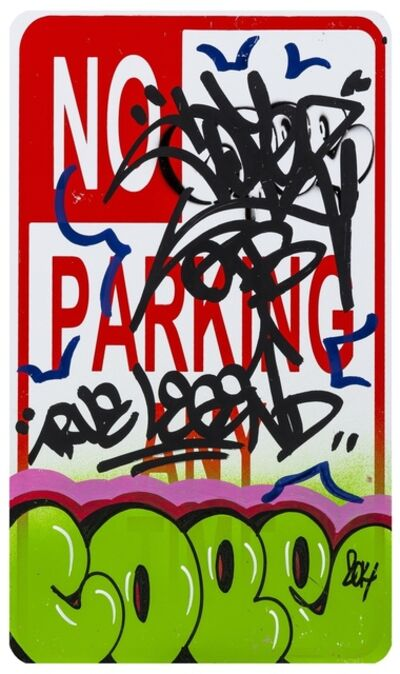Cope2, 'True Legend Parking Street Sign', 2014
