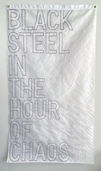 Rirkrit Tiravanija, 'BLACK STEEL IN THE HOUR OF CHAOS', 2020