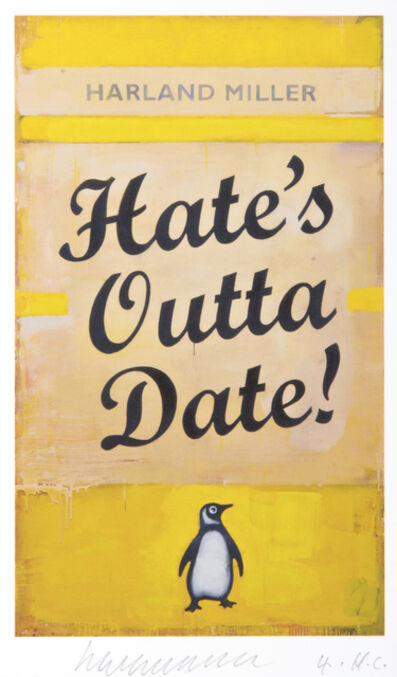 Harland Miller, 'Hate's Outta Date'', 2017