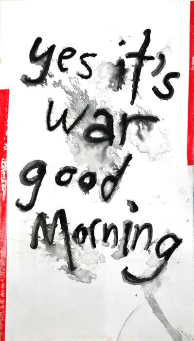 Daniel Scharfman, 'yes it's war', 2019