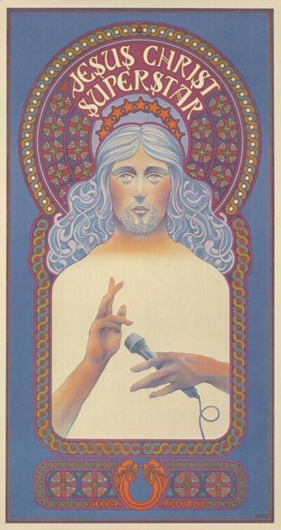 David Byrd, 'Jesus Christ Superstar by David Byrd 'Vintage Show Poster'', 1971