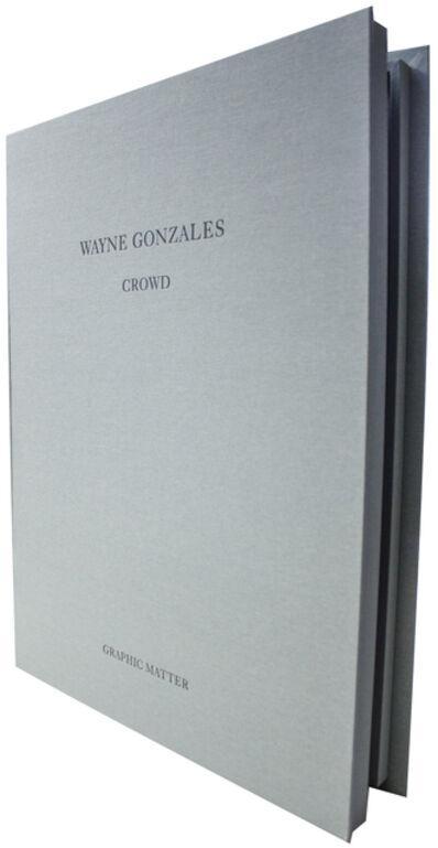 Wayne Gonzales, 'CROWD', 2014