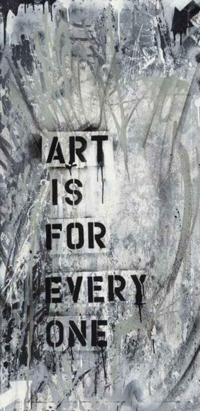 Mad One, 'Art is for Everyone', 2017