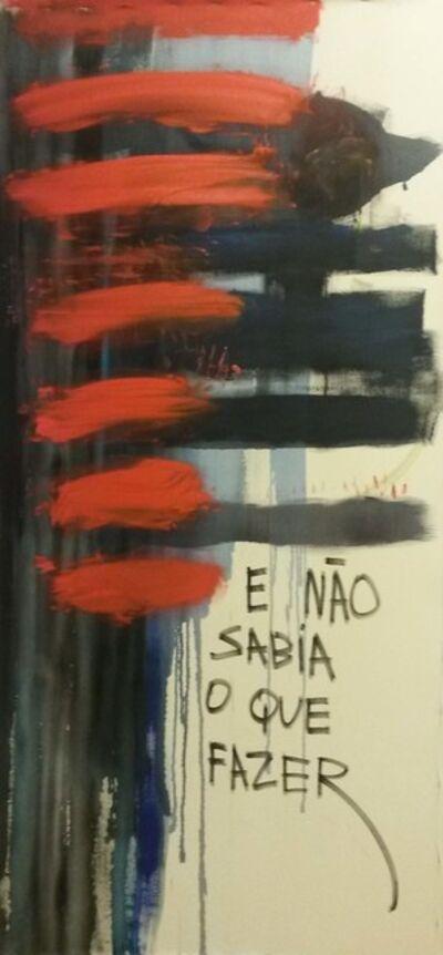 Gustavo Speridião, 'E NAO SABIA O QUE FAZER', 2015