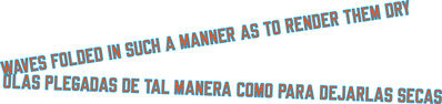 Lawrence Weiner, 'WAVES FOLDED IN SUCH A MANNER AS TO RENDER THEM DRY', 2018