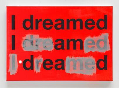 Johannes Wohnseifer, 'I dreamed A (TBC)', 2017