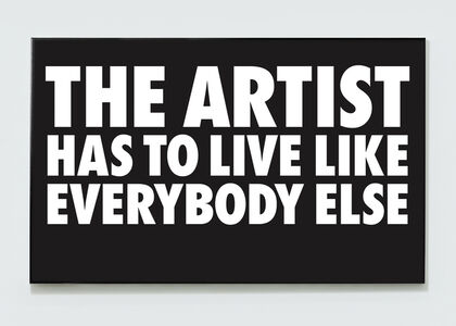 Billy Apple, 'The Artist Has to Live Like Everybody Else,', 1985-2018