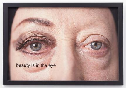 Martha Wilson, 'beauty is in the eye', 2014