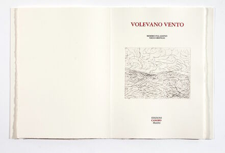 Mimmo Paladino, ' VOLEVANO VENTO 7 etchings of MIMMO PALADINO, 10 unpublished poems of NICO ORENGO', 2006