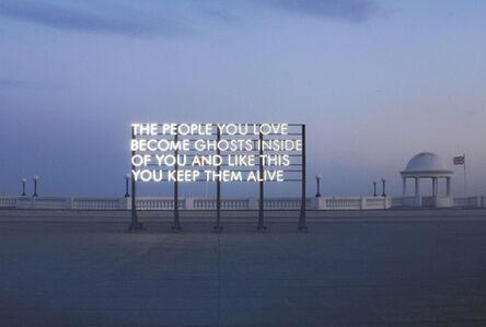 Robert Montgomery, 'The People You Love', 2010