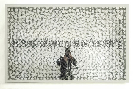 Norbert Brunner, 'Don't Let Small Minds Convince You That Your Dreams Are Too Big', 2014