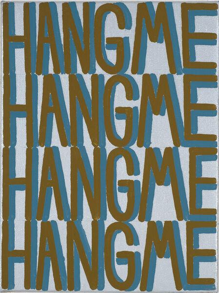Joshua Abelow, 'HANG ME', 2007