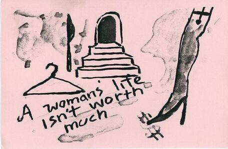 Karen Finley, 'Franklin Furnace, Karen Finley, A Woman's Life Isn't Worth Much, Card', 1990