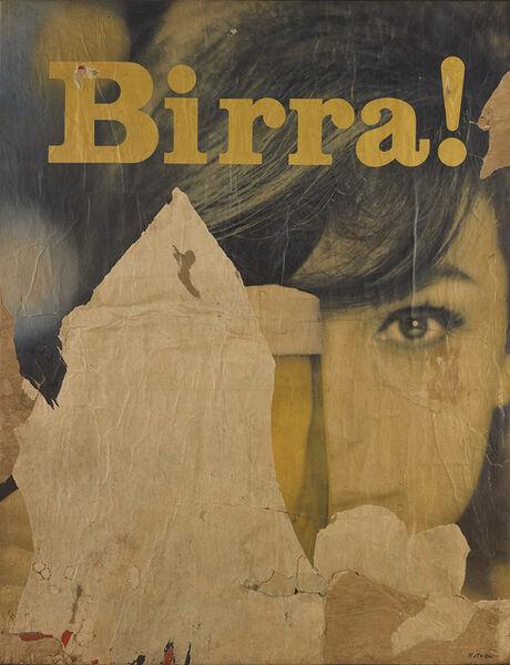 Mimmo Rotella, 'Birra!', 1962