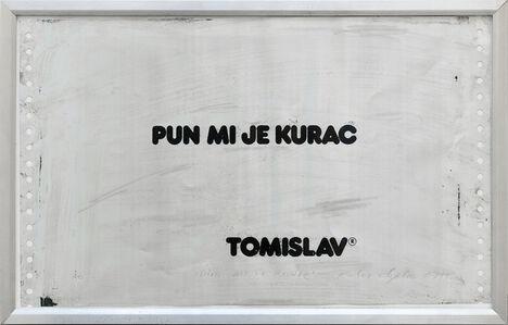 Tomislav Gotovac, 'I've fucking had it (Pun mi je kurac)', 1978