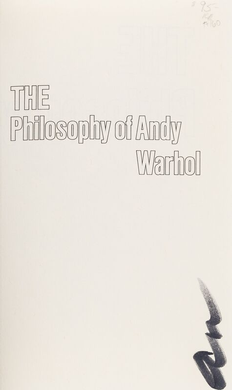 Andy Warhol, 'The Philosophy of Andy Warhol', 1975, Books and Portfolios, A rare signed copy of 'The Philosophy of Andy Warhol', Forum Auctions