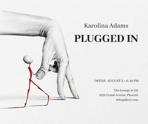 Karolina Adams: Plugged In, installation view