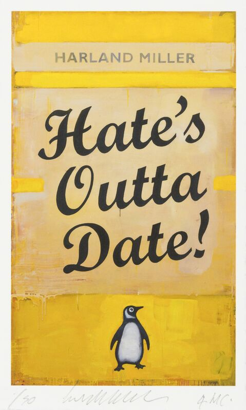 Harland Miller, 'Hate's Outta Date', 2017, Print, Giclée on Somerset Satin paper with torn edges, RAW Editions