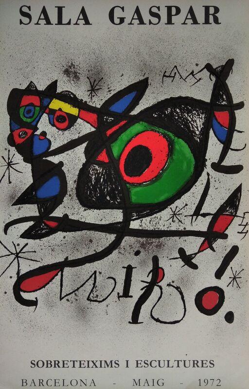 Joan Miró, 'Sala Gaspar - Sobreteixims i escultures. Barcelona, maig, 1972', 1972, Posters, Lithographic poster, promoart21
