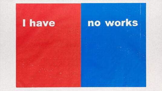 Andrea Büttner, 'I have no works', 2017
