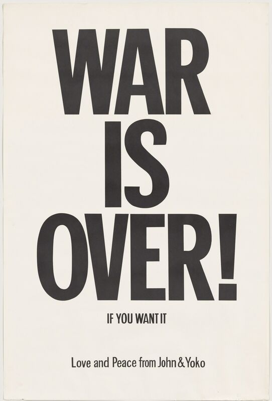 Yoko Ono, 'WAR IS OVER if you want it', 1969, Posters, The Museum of Modern Art
