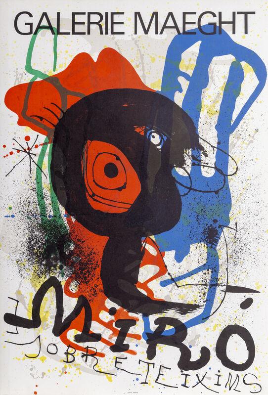 Joan Miró, 'Sobreteixims', 1973, Ephemera or Merchandise, Lithograph Poster, RoGallery
