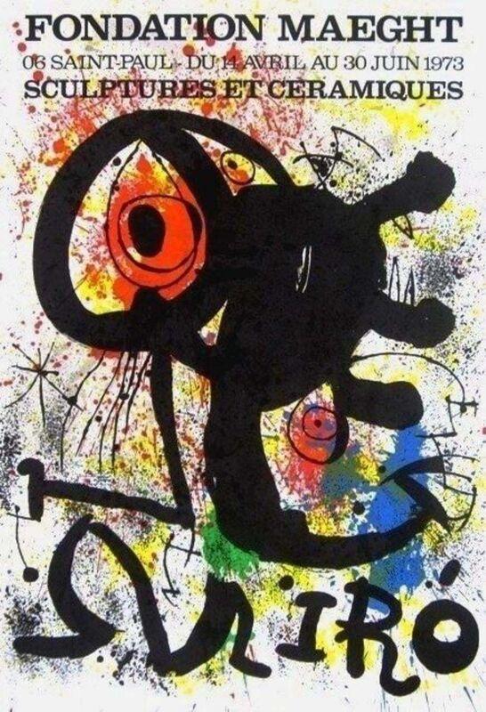 Joan Miró, 'Sculptures et Ceramics, 1973 Foundation Maeght Exhibition Poster', 1973, Posters, Lithograph on wove paper, Art Commerce