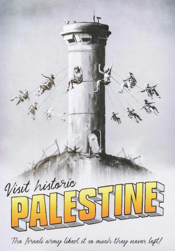 Banksy, 'Visit Historic Palestine Poster', 2018, Print, Offset Lithograph on paper, Thou Art