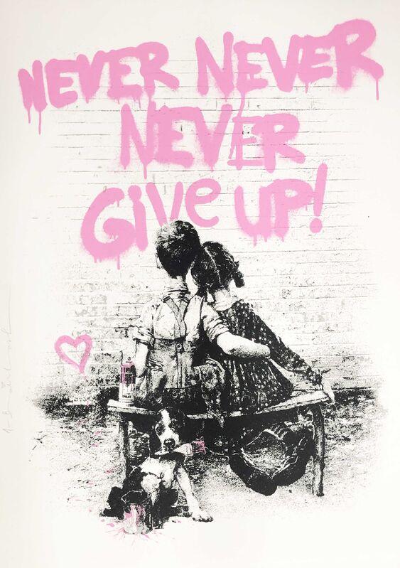 Mr. Brainwash, 'Don't Give Up! - Pink', 2020, Print, Silkscreen edition print on paper, DANE FINE ART