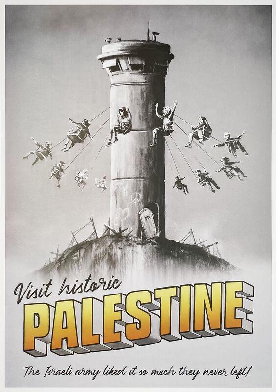 Banksy, ''Visit Historic Palestine'', 2019, Ephemera or Merchandise, Offset Lithograph print on fine art paper, Signari Gallery