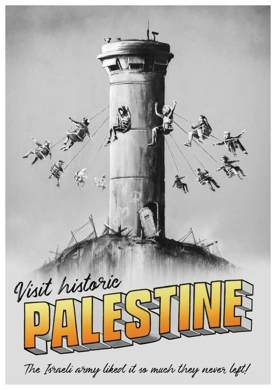 "Banksy, 'BANKSY ""VISIT HISTORIC PALESTINE"" POSTER', 2018, Ephemera or Merchandise, Print, Arts Limited"