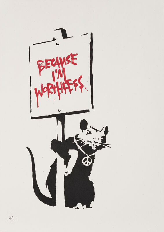 Banksy, 'Because I'm Worthless', 2004, Print, Screenprint in colours on wove paper, Tate Ward Auctions