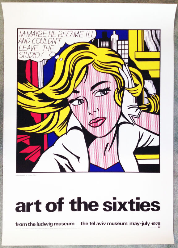 Roy Lichtenstein, 'Art of the Sixties, from the Ludwig Museum, the Tel Aviv Museum, May to July 1979, Fine Art Hand Printed Silkscreen Poster(Un-signed Poster)', 1979, Ephemera or Merchandise, Hand Printed Silkscreen Poster, David Lawrence Gallery