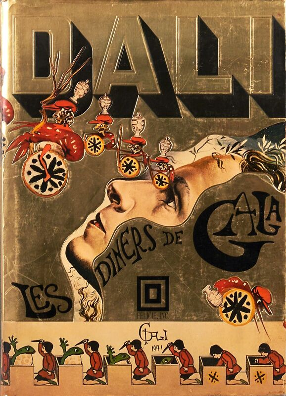 Salvador Dalí, 'Les Diners de Gala', 1973, Other, Hardcover cookbook with dust jacket, Rago/Wright