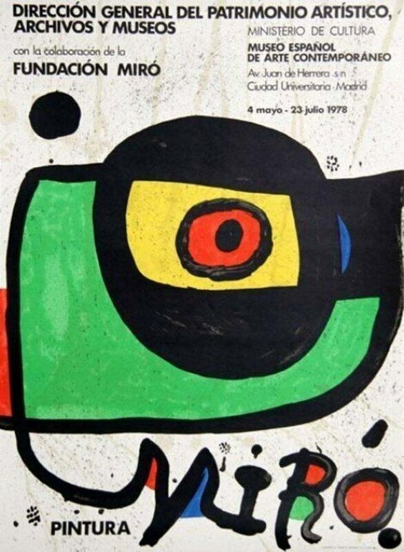 Joan Miró, 'Miro Pintura, 1978 Ministerio de Cultura of Madrid Exhibition Poster', 1978, Posters, Lithograph on wove paper, Art Commerce