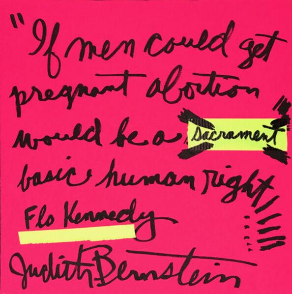 Judith Bernstein, 'Abortion Is Normal', 2019